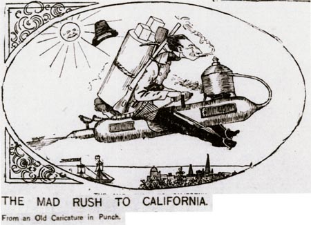The mad rush to California.